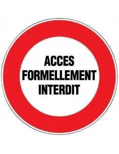 Panneau de signalisation rond acces formellement interdit