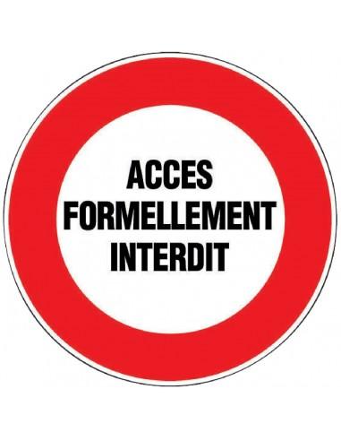 Panneau de signalisation rond acces formellement interdit for Stationnement devant garage sans panneau