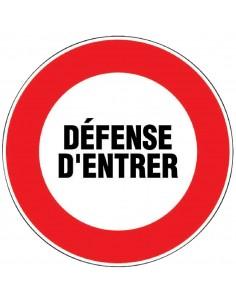 Panneau de signalisation rond Danger - Défense d'entrer